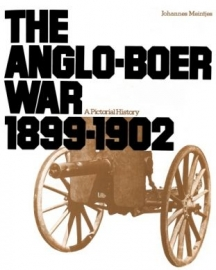 The Anglo-Boer War: A Pictorial History