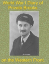 World War 1 Diary of Private Brooks on the Western Front