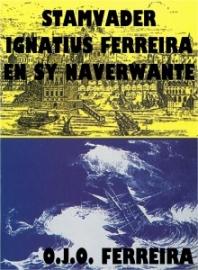 Stamvader Ignatius Ferreira en sy naverwante
