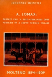 Lomax, Portrait of a South African village/ Portret van 'n Suid-Afrikaanse dorp
