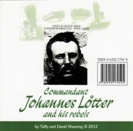 Cmdt Johannes Lötter and his rebels