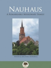 Nauhaus: A remarkable Missionary Family
