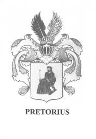 Pretorius - 'n Familie-linie oor twee kontinente en meer as drie eeue