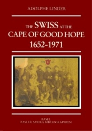 The Swiss at the Cape of Good Hope, 1652-1971